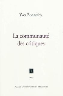 La communauté des critiques - YvesBonnefoy