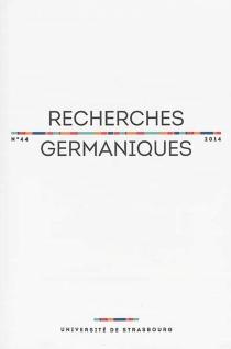Recherches germaniques, n° 44 -