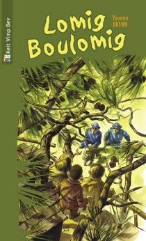 Lomig Boulomig - YouennBrenn