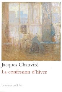 La confession d'hiver - JacquesChauviré