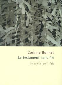 Le testament sans fin - CorinneBonnet