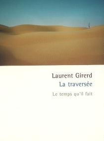 La traversée - LaurentGirerd