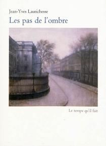 Les pas de l'ombre - Jean-YvesLaurichesse