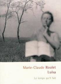 Luisa - Marie-ClaudeRoulet