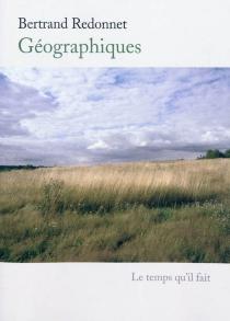 Géographiques : divagations - BertrandRedonnet