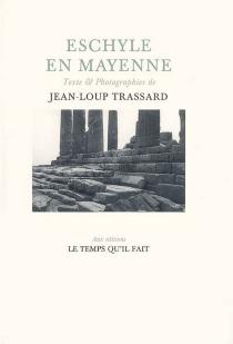 Eschyle en Mayenne - Jean-LoupTrassard