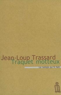 Traquet motteux ou L'agronome sifflotant - Jean-LoupTrassard