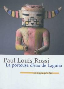 La porteuse d'eau de Laguna - Paul LouisRossi