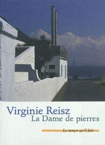 La dame de pierres - VirginieReisz