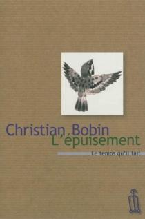 L'épuisement : un orage - ChristianBobin