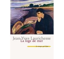 La loge de mer - Jean-YvesLaurichesse