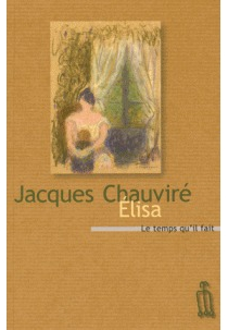 Elisa : récit - JacquesChauviré