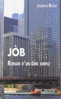 Job, roman d'un ome simple - Joseph Roth