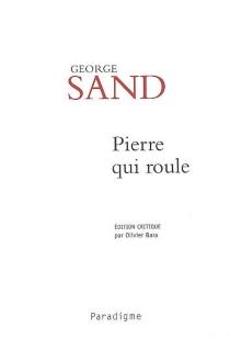 Pierre qui roule| Le beau Laurence - GeorgeSand