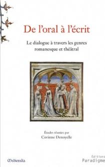 De l'oral à l'écrit : le dialogue à travers les genres romanesque et théâtral -