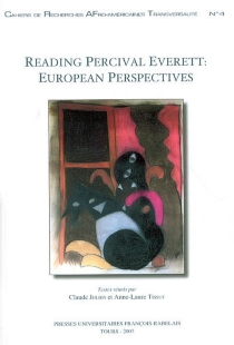 Reading Percival Everett, European perspectives : symposium de Tours, 2002, JE 2450, Cercle d'études afro-américaines -