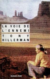 La voie de l'ennemi - TonyHillerman