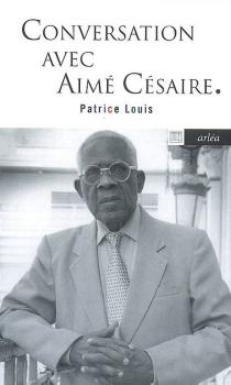 Conversation avec Aimé Césaire - AiméCésaire