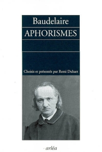 Aphorismes - Charles Baudelaire