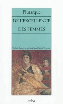 De l'excellence des femmes - Plutarque