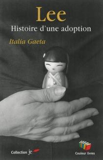 Lee : histoire d'une adoption - ItaliaGaeta