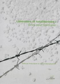 Littérature et totalitarisme - AnkeBosse