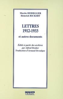 Lettres 1912-1933 : et autres documents - MartinHeidegger