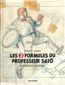 Les 3 formules du professeur Sato : découpage original - Edgar PierreJacobs