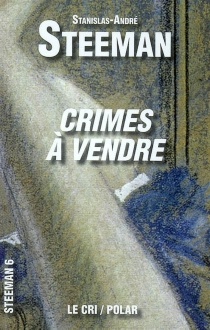 Crimes à vendre - Stanislas-André Steeman