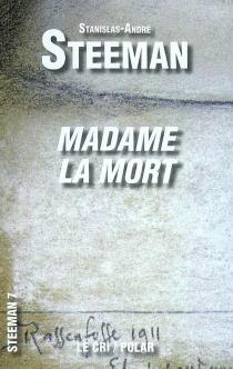 Madame la mort - Stanislas-AndréSteeman