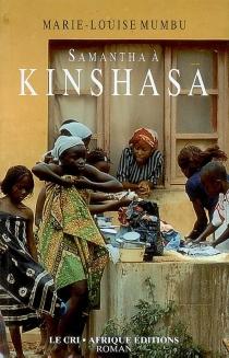 Samantha à Kinshasa - BibishMumbu