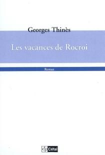 Les vacances de Rocroi - GeorgesThinès