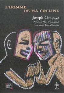 L'homme de ma colline - JosephCimpaye