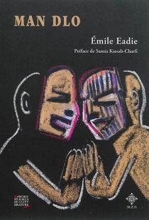Man Dlo - ÉmileEadie
