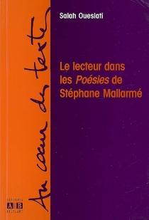 Le lecteur dans les Poésies de Stéphane Mallarmé - SalahOueslati