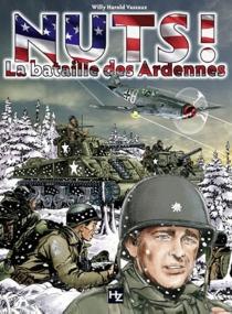 Nuts ! : la bataille des Ardennes - WillyVassaux