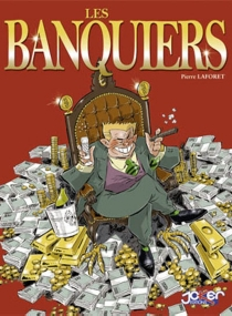 Tout sur les banquiers - PierreLaforêt