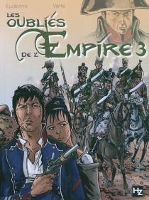 Les oubliés de l'Empire - PhilippeEudeline