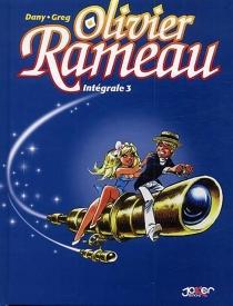 Intégrale Olivier Rameau | Volume 3 - Dany