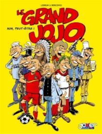 Le grand Jojo - PhilippeBercovici