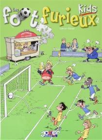 Les foot furieux kids - GürcanGürsel