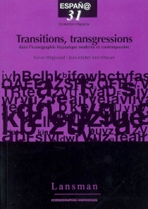 Transition, transgression dans l'iconographie hispanique contemporaine -