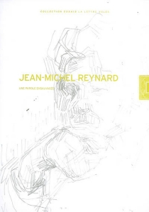 Jean-Michel Reynard : une parole ensauvagée -