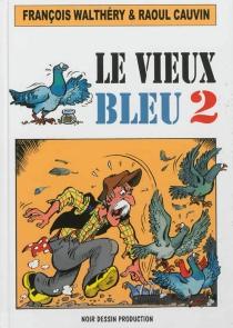 Le vieux bleu -