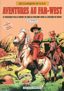 Aventures du Far West - Etienne Le Rallic