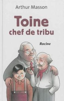 Toine chef de tribu - ArthurMasson