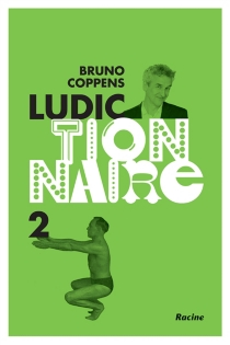 Ludictionnaire - Bruno Coppens