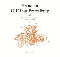 QRN sur Bretzelburg : 1963 - AndréFranquin