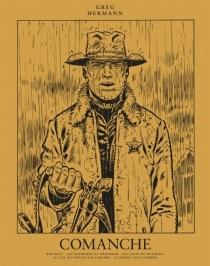 Comanche : oeuvres complètes | Volume 1 - Greg