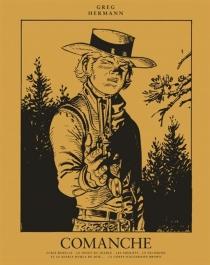 Comanche : oeuvres complètes | Volume 2 - Greg